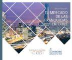 El mercado de las franquicias en Chile 2016 (ebook)