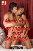 Las fogosas alas del placer (ebook)