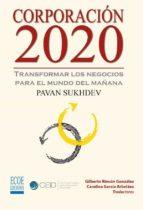 Corporación 2020, Transformar los negocios para el mundo del mañana (ebook)