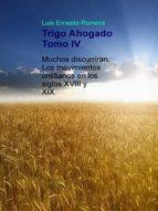 TRIGO AHOGADO TOMO IV