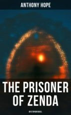 THE PRISONER OF ZENDA (DYSTOPIAN NOVEL)