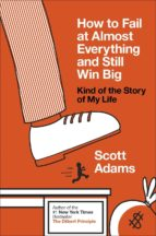 How to Fail at Almost Everything and Still Win Big (ebook)