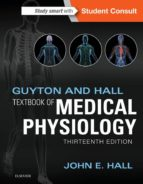 Guyton and Hall Textbook of Medical Physiology E-Book (ebook)