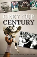 Grey Cup Century (ebook)