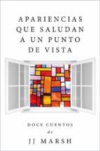 Apariencias Que Saludan A Un Punto De Vista (ebook)