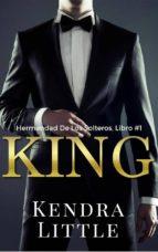 King (La Hermandad De Los Solteros, Libro 1) (ebook)