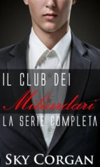 Il Club Dei Miliardari: La Serie Completa (ebook)