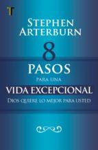 8 pasos para una vida excepcional (ebook)