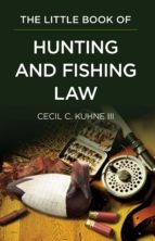 The Little Book of Hunting and Fishing Law (ebook)