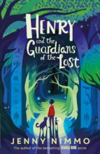 Henry and the Guardians of the Lost (ebook)