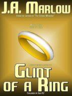 GLINT OF A RING (CHLIDREN OF JAD #2)