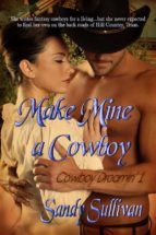 Make Mine a Cowboy (ebook)