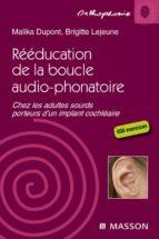 RÉÉDUCATION DE LA BOUCLE AUDIO-PHONATOIRE