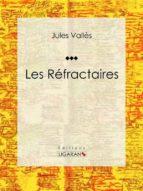 Les Réfractaires (ebook)