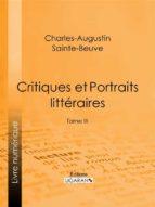 Critiques et Portraits littéraires (ebook)