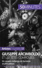 Giuseppe Arcimboldo et les têtes composées (ebook)
