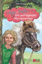 Maja und Bella - Ein aufregender Pferdesommer (ebook)