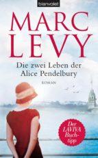 Die zwei Leben der Alice Pendelbury (ebook)