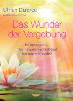 Das Wunder der Vergebung (ebook)