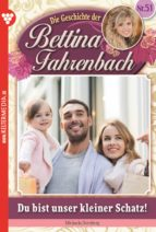Bettina Fahrenbach 51 - Liebesroman (ebook)