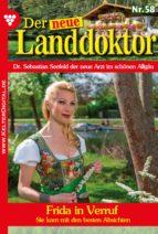 DER NEUE LANDDOKTOR 58 - ARZTROMAN