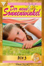 Der neue Sonnenwinkel Jubiläumsbox 3 – Familienroman (ebook)