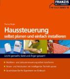 Haussteuerung selbst planen und installieren (ebook)