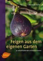 Feigen aus dem eigenen Garten (ebook)