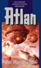 Atlan 41: Der Mondträger (Blauband) (ebook)
