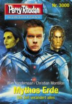 Perry Rhodan 3000: Mythos Erde (ebook)