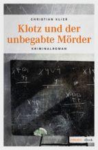 Klotz und der unbegabte Mörder (ebook)