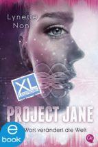 PROJECT JANE 1. XL LESEPROBE