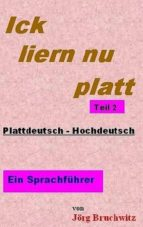 ICK LIERN NU PLATT - TEIL 2