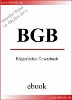 BGB - Bürgerliches Gesetzbuch - Aktueller Stand: 14. Oktober 2014 (ebook)