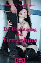 Die Demütigung der Firmenhure (ebook)