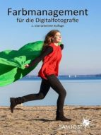Farbmanagement für die Digitalfotografie (ebook)