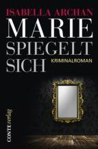 Marie spiegelt sich (ebook)