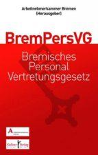 Gemeinschaftskommentar zum Bremischen Personalvertretungsgesetz (BremPersVG) (ebook)