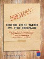 Geheime Profi-Tricks für Chef-Gespräche (ebook)
