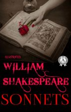 WILLIAM SHAKESPEARE - SONNETS (ILLUSTRATED)