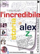 L'incredibile storia di Alex Z. (ebook)