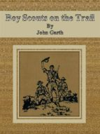 Boy Scouts on the Trail (ebook)