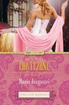 Curtezane. Magia dragostei (ebook)