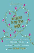 Un regalo de mi gran amor (ebook)