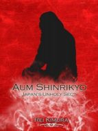 AUM SHINRIKYO - JAPAN?S UNHOLY SECT