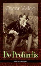 De Profundis (Vollständige deutsche Ausgabe) (ebook)
