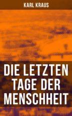 Die letzten Tage der Menschheit (ebook)