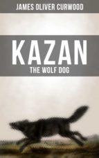 KAZAN, THE WOLF DOG (ebook)