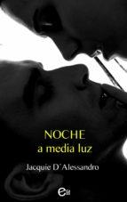 NOCHE A MEDIA LUZ