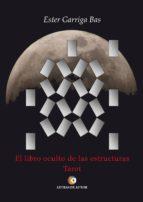 El libro oculto de las estructuras. Tarot (ebook)